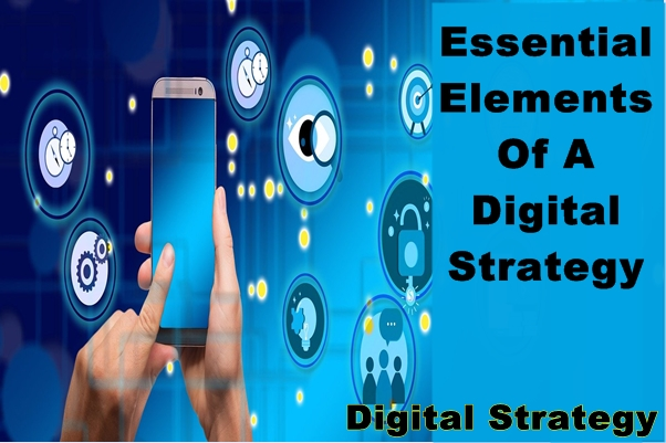 7 essential elements of a digital strategy