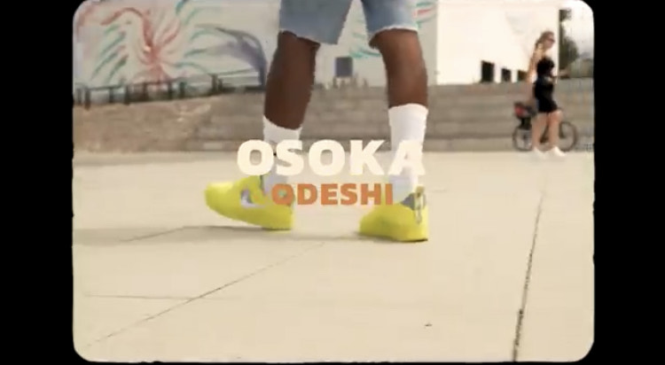 "VIDEO:Osoka – ""Odeshi"" #Arewapublisize"