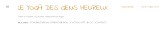 Présentation du nouveau site de consultation en Ayurvéda : Le Yoga des Gens Heureux à Capbreton, Hossegor, Biarritz et à distance