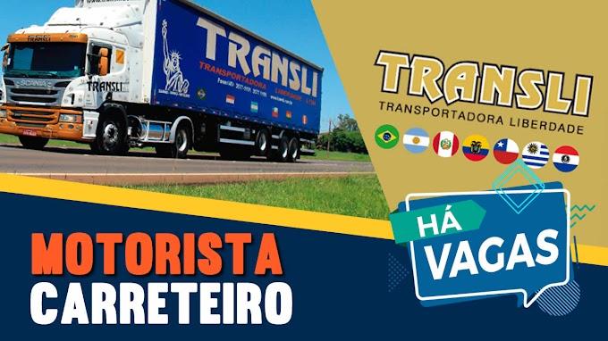 Transportadora Transli abre vagas para motorista carreteiro