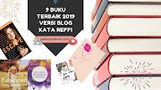 9 Buku Terbaik 2019 Versi Blog Kata Reffi