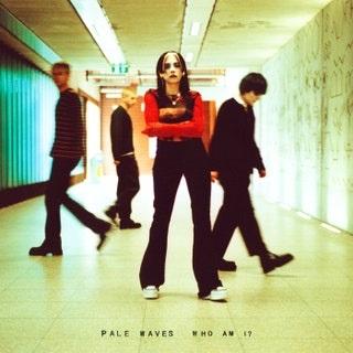 Pale Waves - Who Am I? Music Album Reviews
