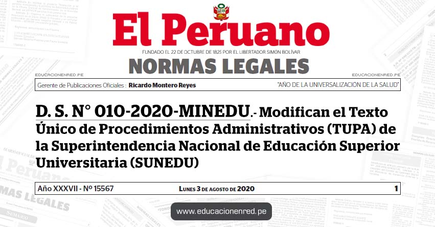 D. S. N° 010-2020-MINEDU.- Modifican el Texto Único de Procedimientos Administrativos (TUPA) de la Superintendencia Nacional de Educación Superior Universitaria (SUNEDU)