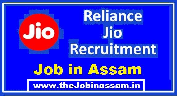 Reliance Jio Assam Recruitment 2021