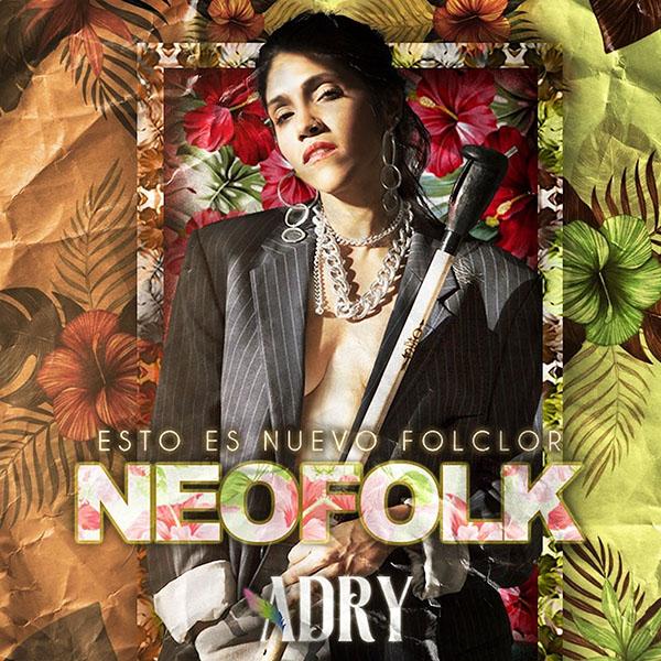 Adry-primer-disco-Neofolk-folclor-lanzamientos