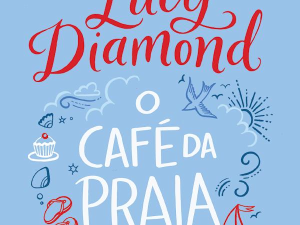 [Resenha] O Café da Praia de Lucy Diamond e Editora Arqueiro
