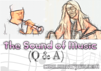 CBSE Class 9 - English Literature - Chapter 2 - The Sound Of Music (Q and A) (#cbsenotes)(#eduvictors)