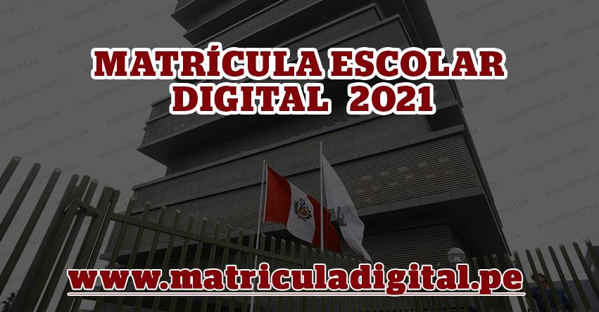 MINEDU inicia «Matrícula Escolar Digital 2021» Conoce el Cronograma y en qué ciudades se aplicarán - www.matriculadigital.pe