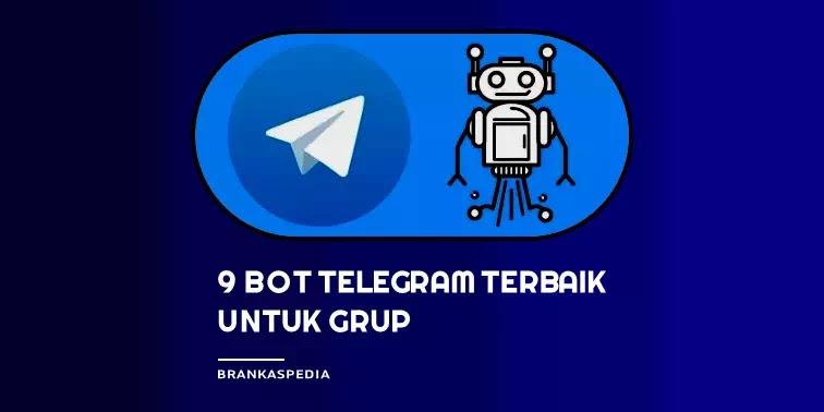 bot telegram terbaik untuk grup