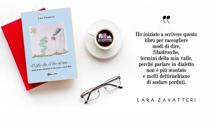 El ghe dis el bis al tas…, il nuovo libro di Lara Zavatteri