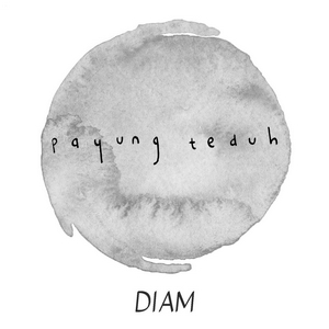 Payung Teduh - Diam (Feat. Orkes Panawijen)