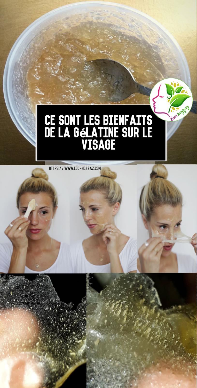 Ce sont les bienfaits de la gélatine sur le visage