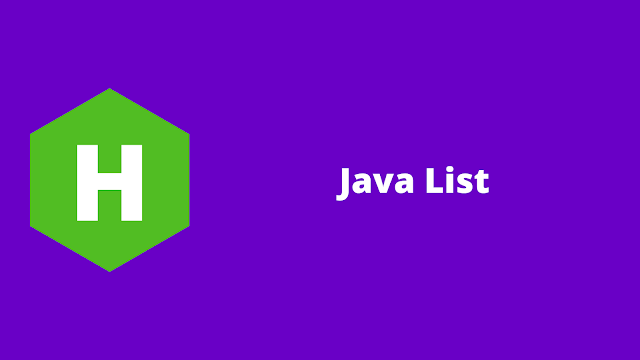 HackerRank Java List problem solution programming with practical program code example and step by step explanation
