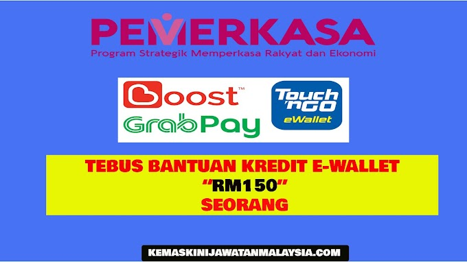 PEMERKASA: Semakan Bantuan Kredit eWallet RM150