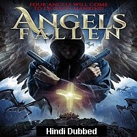 Watch Angels Fallen (2020) Hindi Dubbed