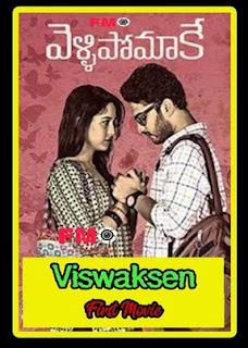 Vellipomaake Latest Telugu Free Movie Online   Viswaksen's Hit Movie Image