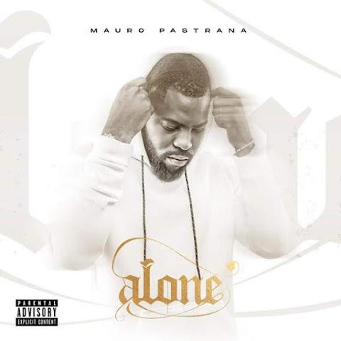 Mauro Pastrana - ALONE (EP Completa 2020)
