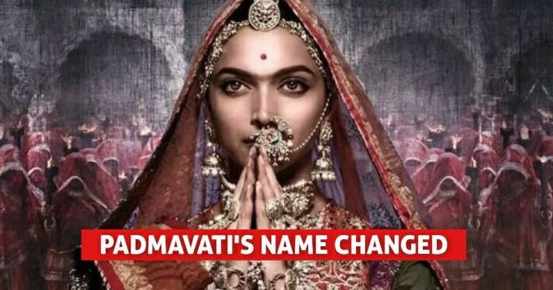 Padmavati's Name Has Been Changed