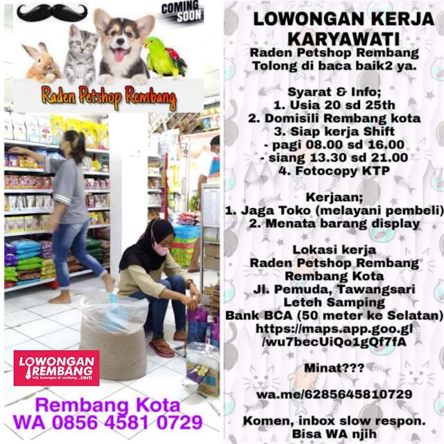 Lowongan Kerja Karyawati Raden Petshop Rembang