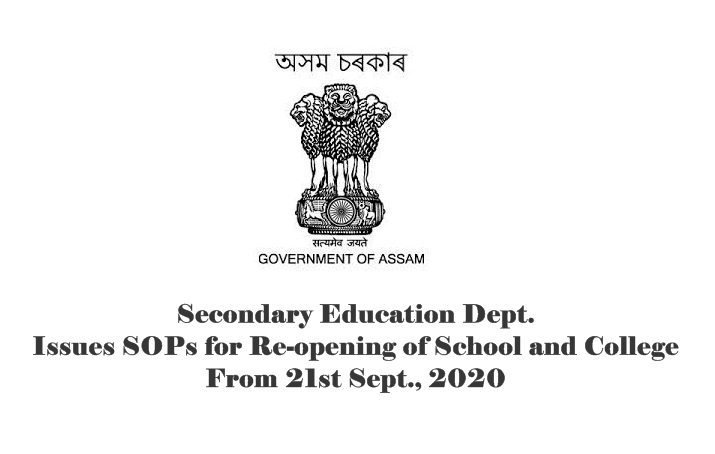 Assam Govt. Issues Fresh SOPs: Re-opening of School and College from 21st Sept., 2020