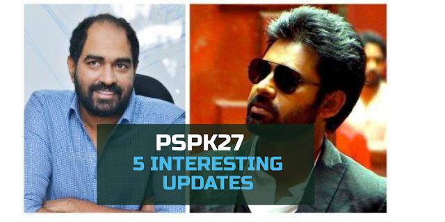5 interesting updates on Pawan Kalyan - Krish film | PSPK27 updates