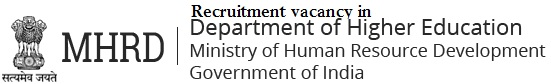 Naukri vacancy in Higher Education Department, HRD Ministry