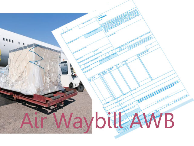 Air Waybill (AWB) | Basic Information You Need