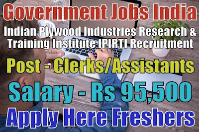 IPIRTI Recruitment 2019