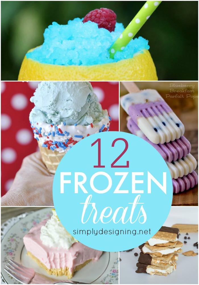 12 Frozen Treats | #recipes #summer #popsicles #icecream #frozentreats