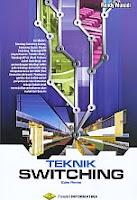 AJIBAYUSTORE  Judul Buku : Teknik Switching – Edisi Revisi