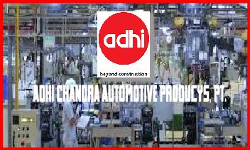 Info Kerja Tangerang PT Adhi Chandra Automotive Producys SMA/SMK Terbaru 2018