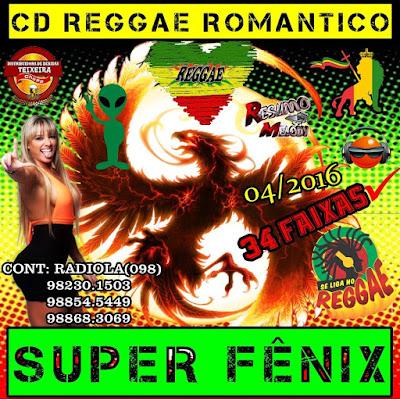 Cd Reggae Romântico - Super Fênix 14/05/2016