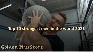Top 10 strongest men in the world 2021