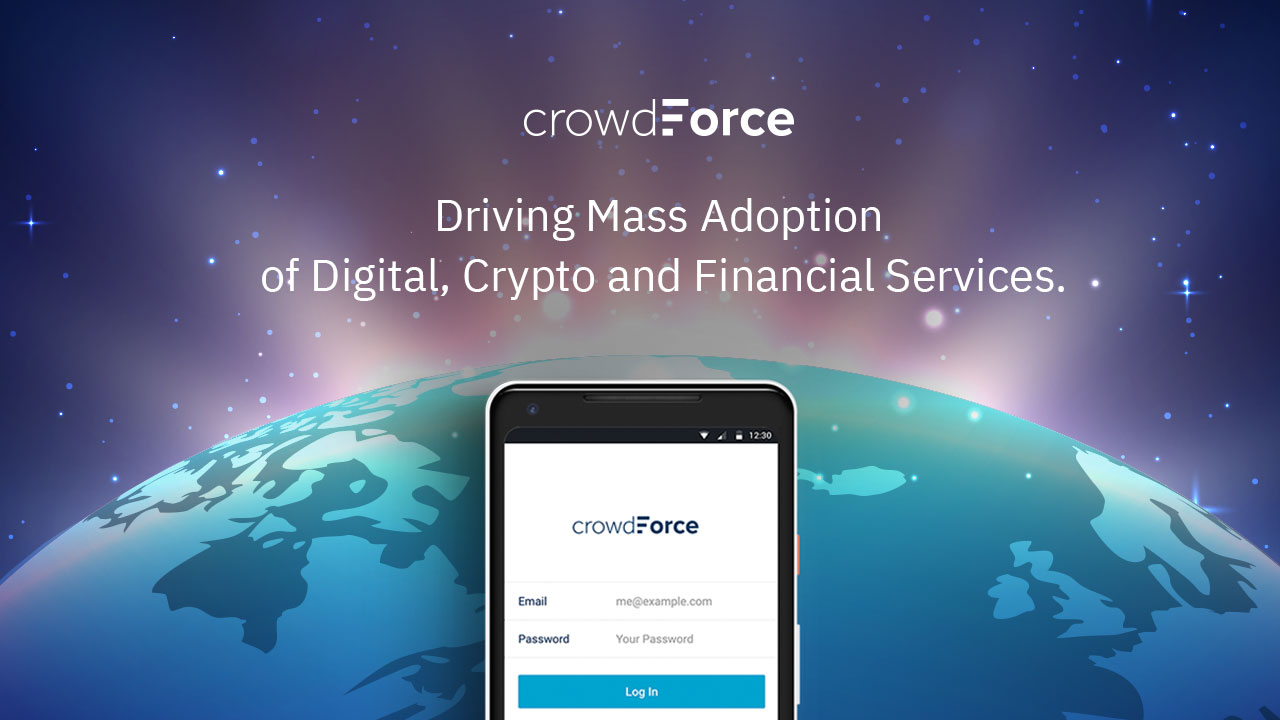 Crowdforce - Driving Mass Adoption of Digital Financial Services