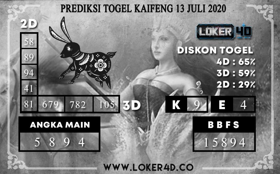 PREDIKSI TOGEL LOKER4D KAIFENG 13 JULI 2020