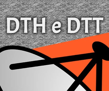 O que é DTH e DTT?