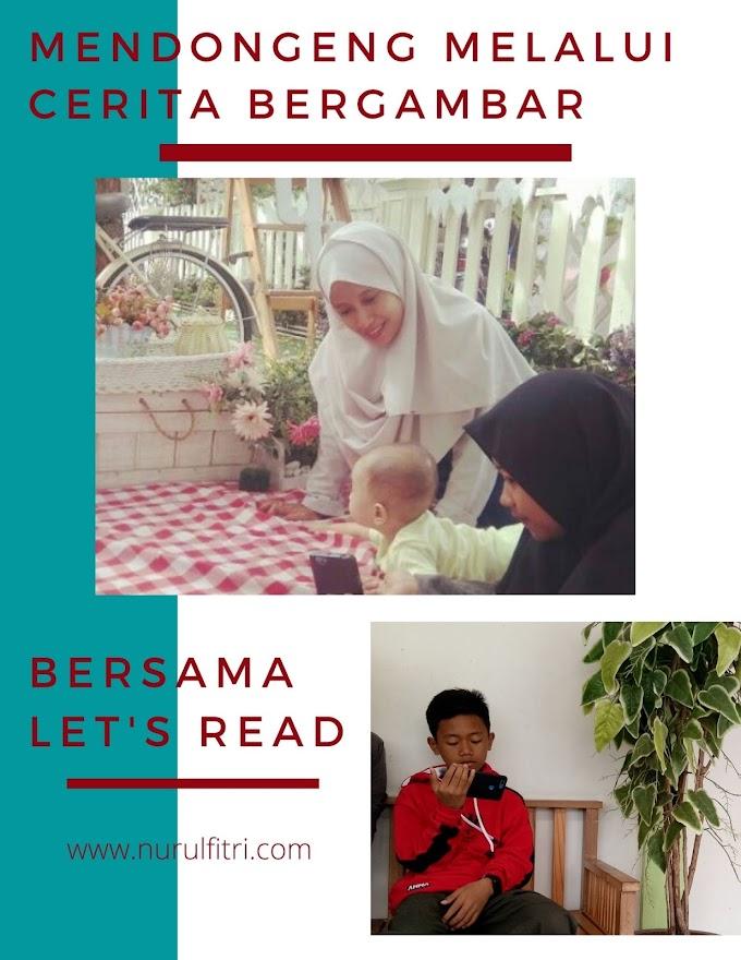 Mendongeng Melalui Cerita Bergambar Bersama Let's Read