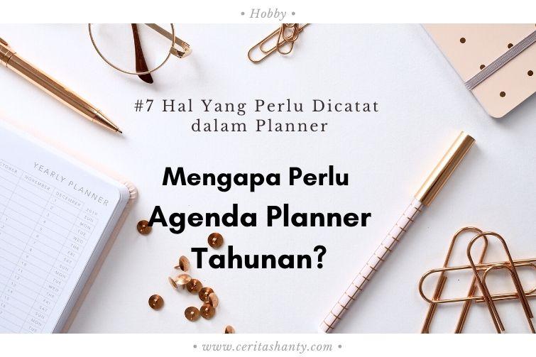 mengapa perlu agenda planner tahunan