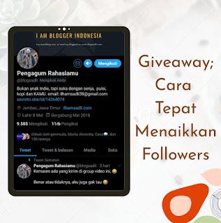 Cara cepat naikin followers dengan giveaway