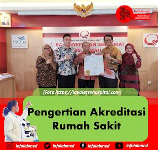 Pengertian Akreditasi Rumah Sakit