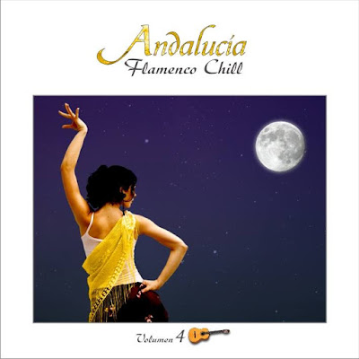 Various Artists Title Of Album: Andalucía Flamenco Chill, Vol. 4 Year Of Release: 2014