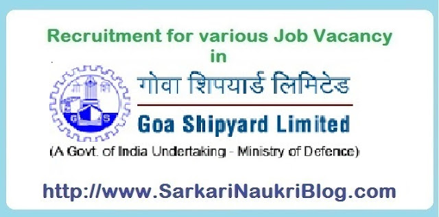 Naukri Vacancy Recruitment Goa Shipyard Limited