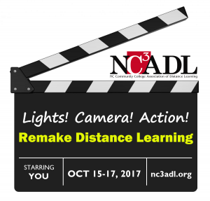 On a movie board: NC3ADL Lights! Camera! Action! Remake Distance Learning. Starring You; conference dates and web site nc3adl.org