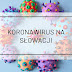 Koronawirus na Słowacji - 2 fala [codzienna aktualizacja]