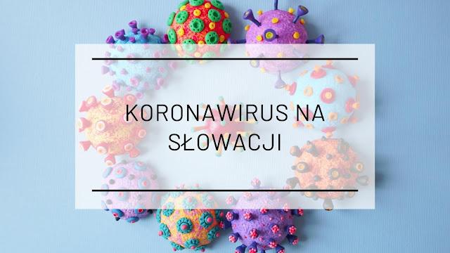 Koronawirus na Słowacji 1 fala