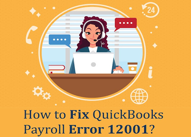 How to Fix QuickBooks Payroll Error 12001?
