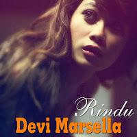 Lirik Lagu Devi Marsella Rindu