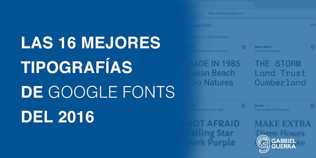 las 16 mejores fuentes de google fonts del 2016 año