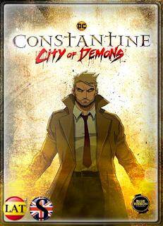 Constantine: Ciudad de Demonios – La Película (2018) HD 1080P LATINO/ESPAÑOL/INGLES