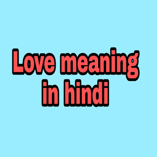 love meaning in Hindi